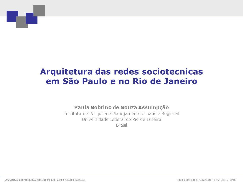 Arquitetura das redes sociotecnicas em São Paulo e no Rio de Janeiro