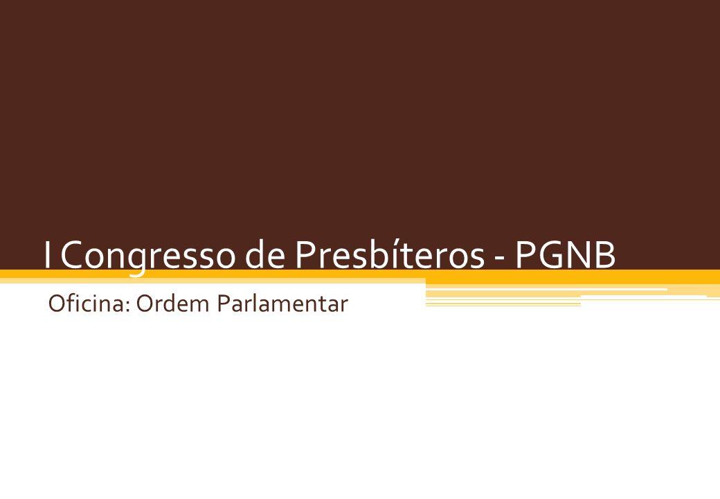 I Congresso de Presbíteros - PGNB