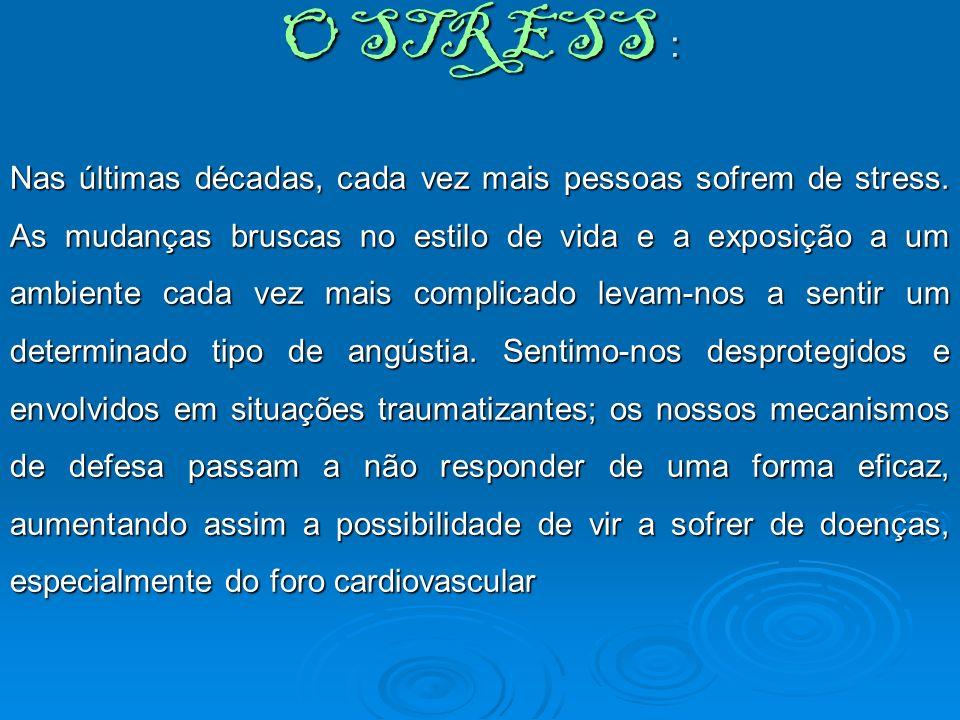 O STRESS :