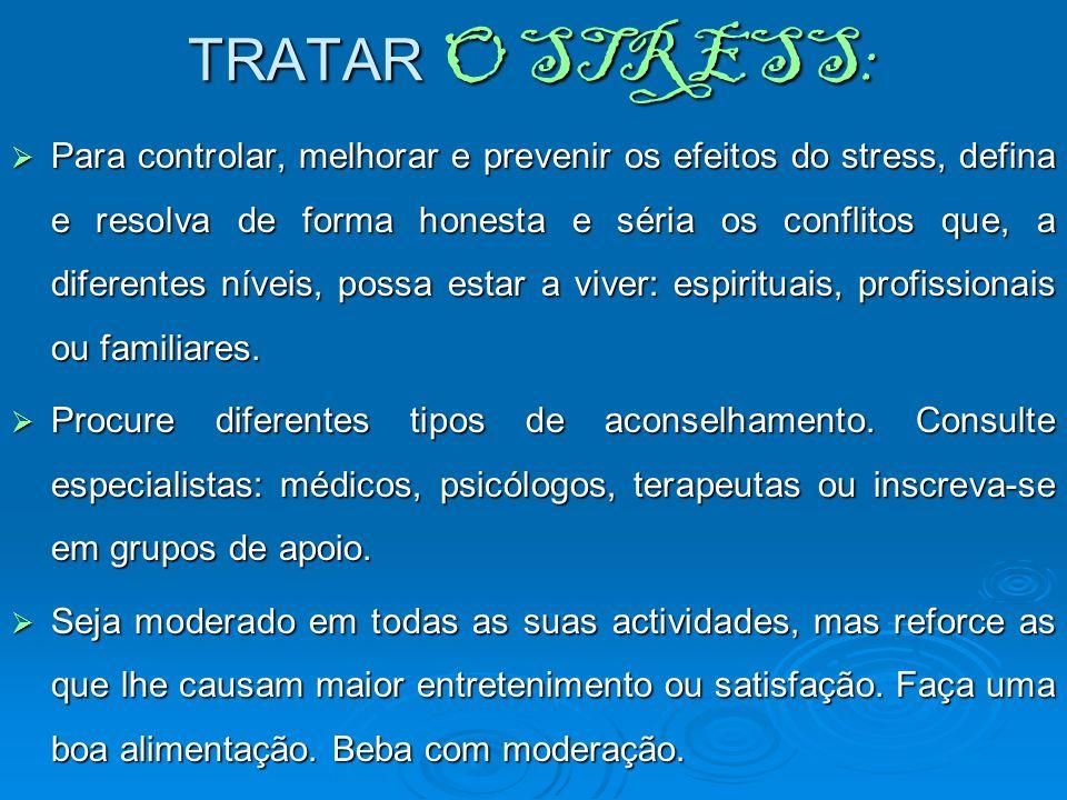 TRATAR O STRESS: