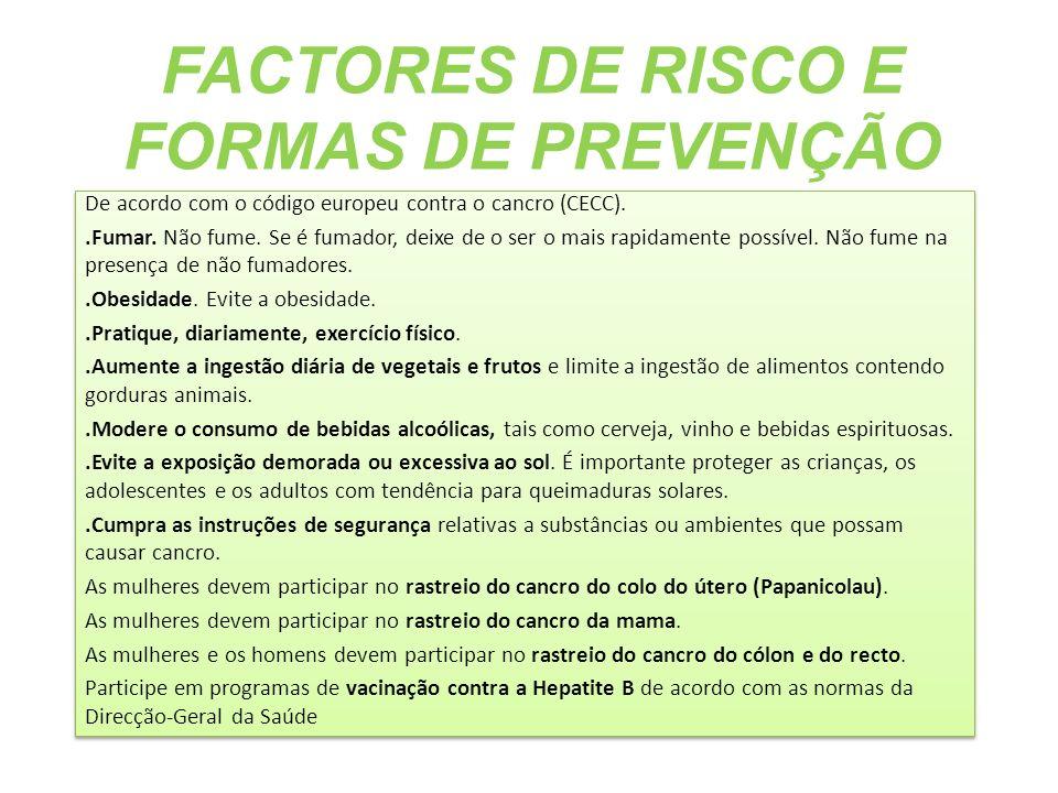FACTORES DE RISCO E FORMAS DE PREVENÇÃO