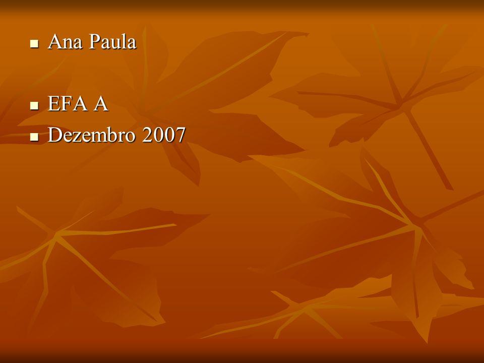 Ana Paula EFA A Dezembro 2007