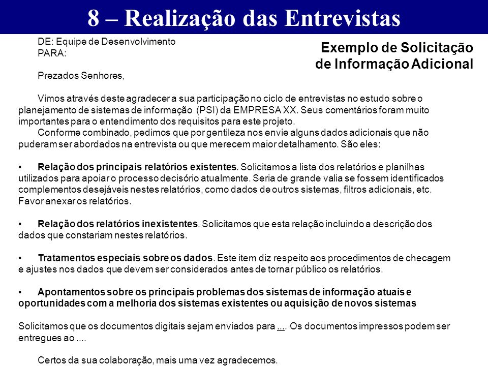 8 – Realização das Entrevistas