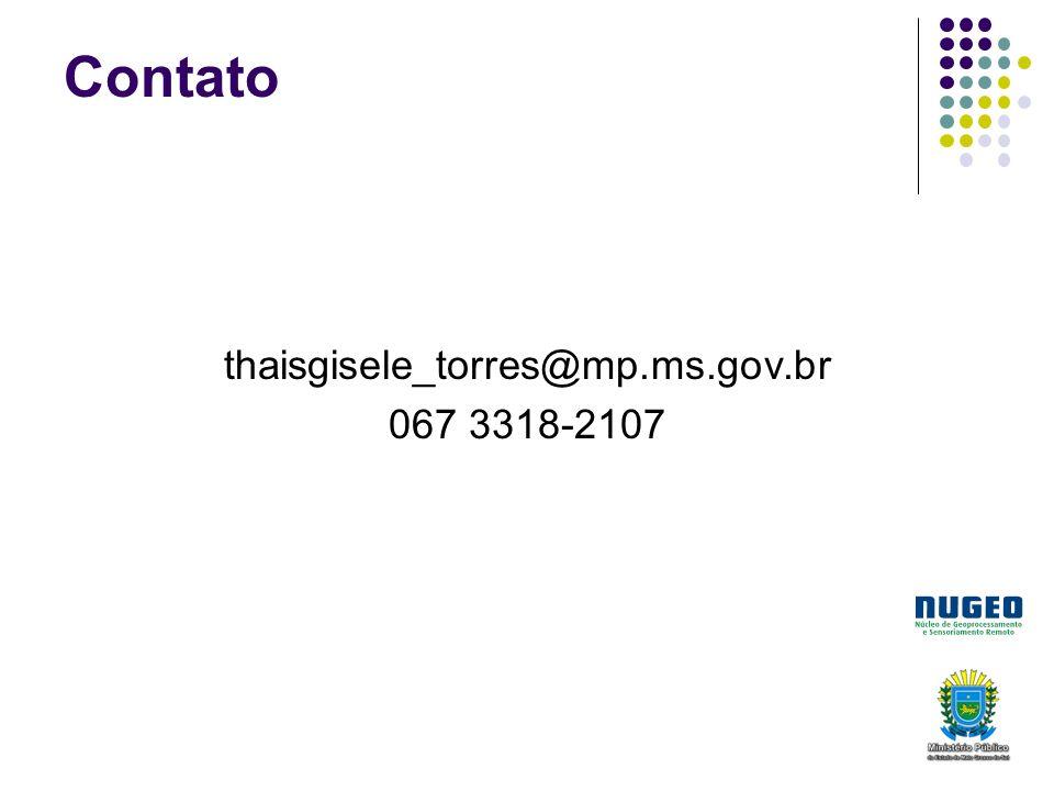 Contato thaisgisele_torres@mp.ms.gov.br 067 3318-2107