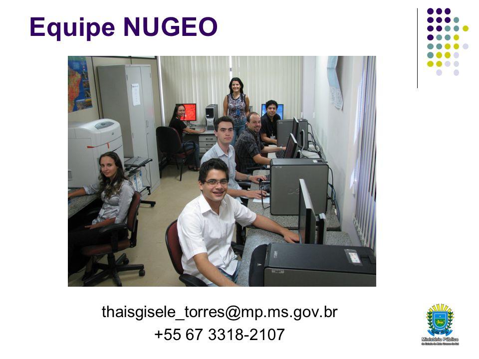 Equipe NUGEO thaisgisele_torres@mp.ms.gov.br +55 67 3318-2107