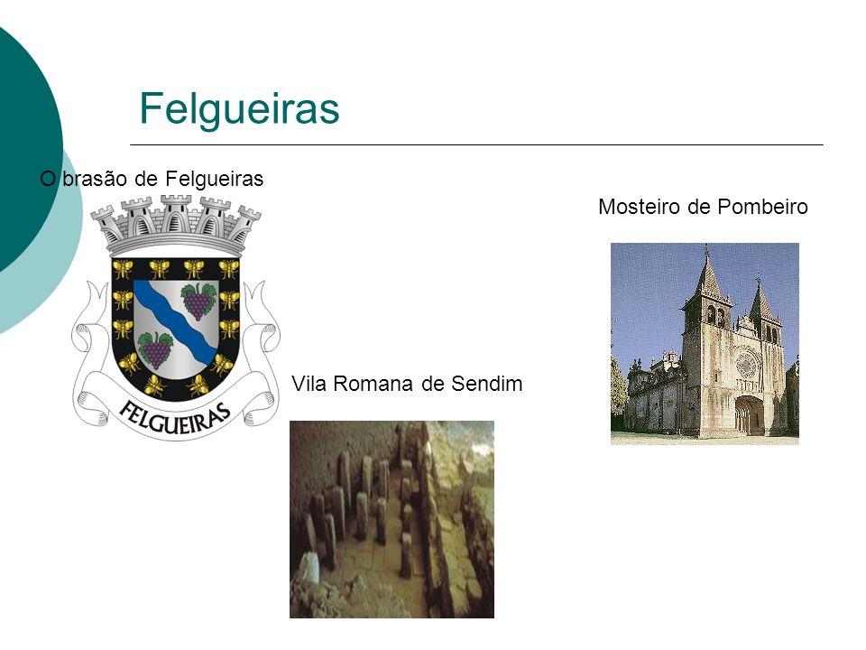 Felgueiras O brasão de Felgueiras Mosteiro de Pombeiro