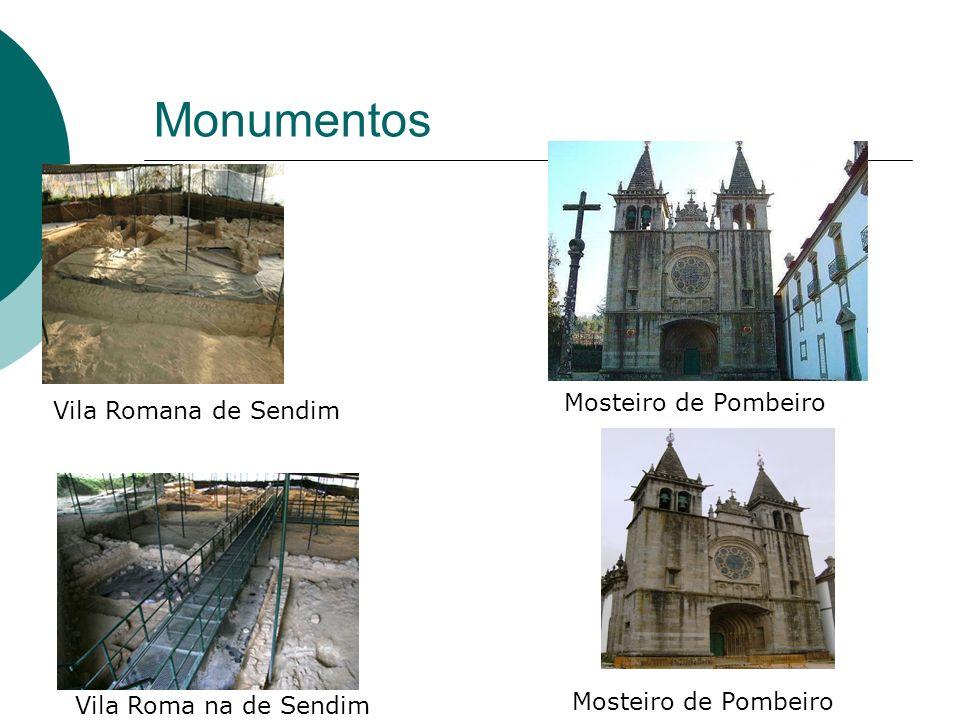 Monumentos Mosteiro de Pombeiro Vila Romana de Sendim