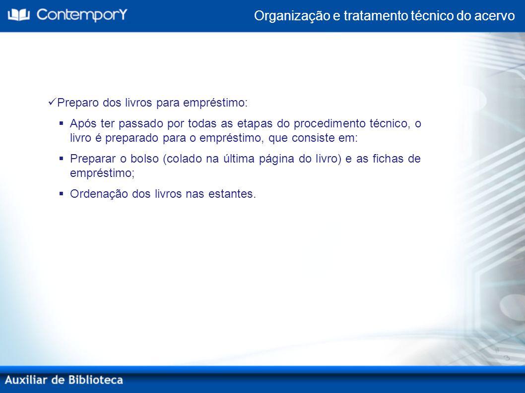 Organização e tratamento técnico do acervo