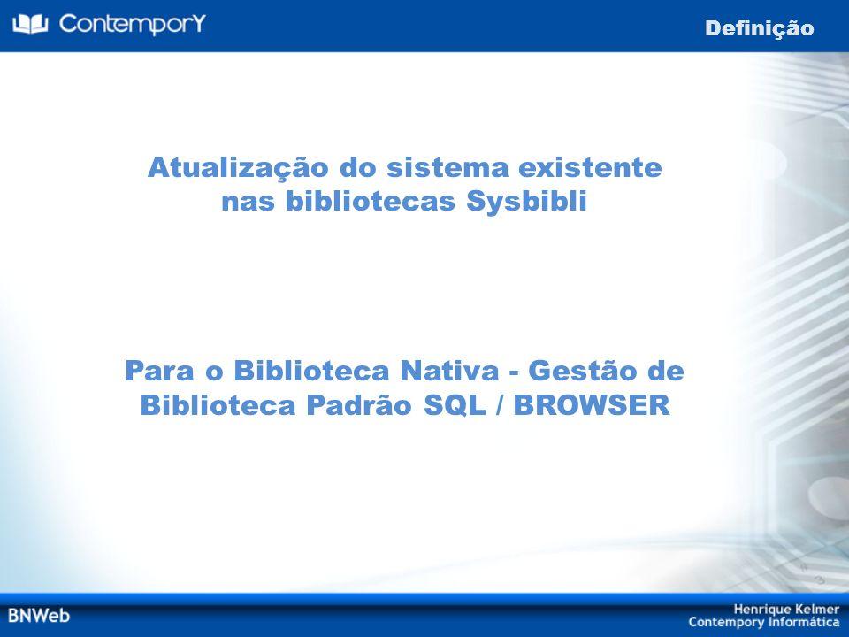 Atualização do sistema existente nas bibliotecas Sysbibli