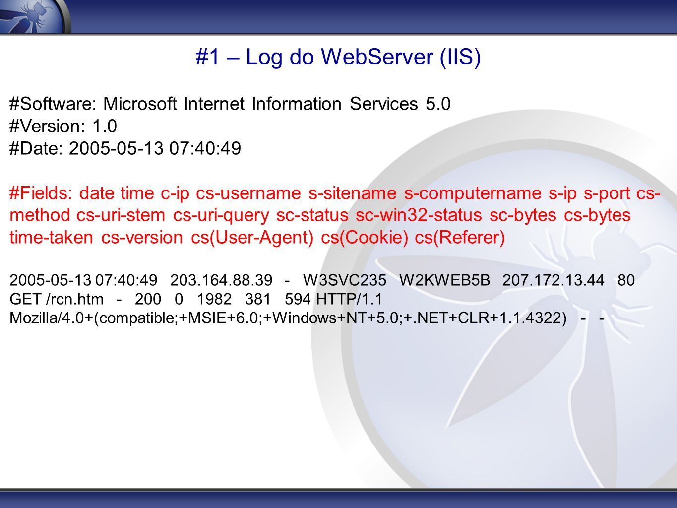 #1 – Log do WebServer (IIS)