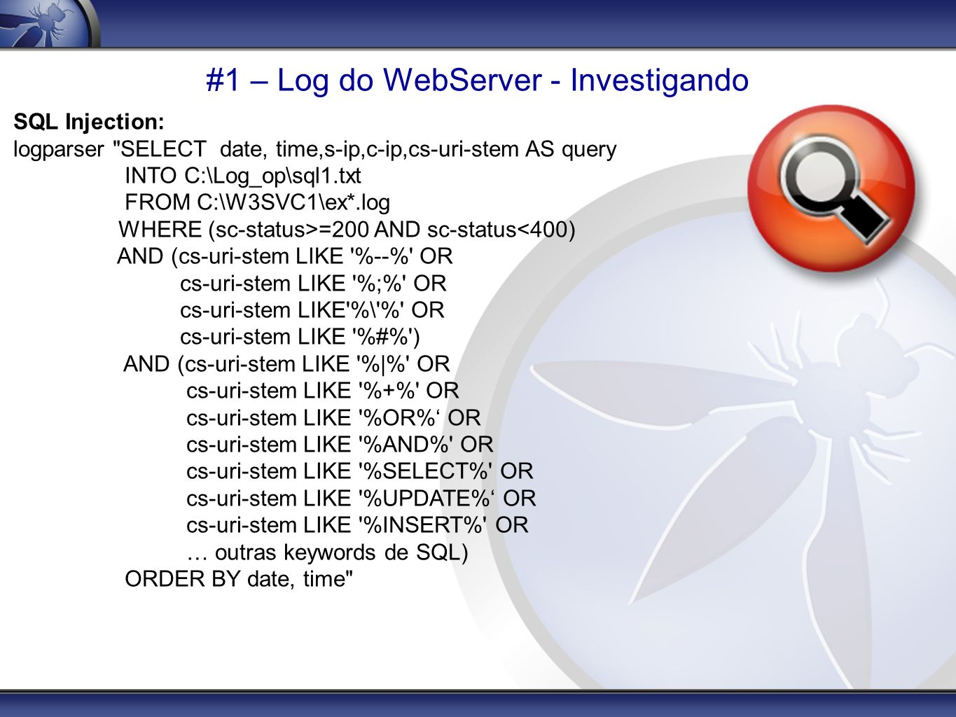 #1 – Log do WebServer - Investigando