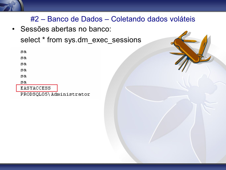 #2 – Banco de Dados – Coletando dados voláteis
