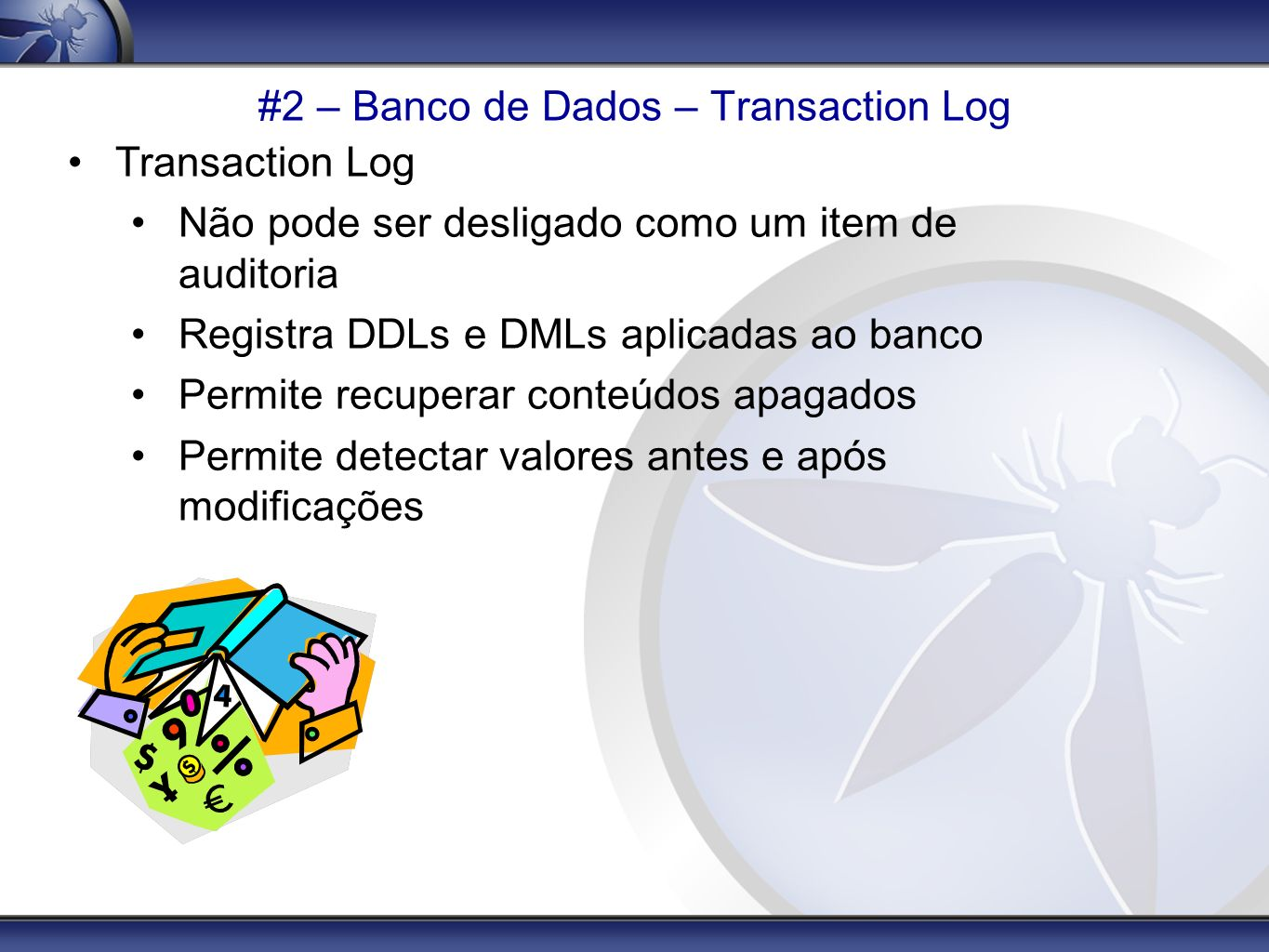 #2 – Banco de Dados – Transaction Log