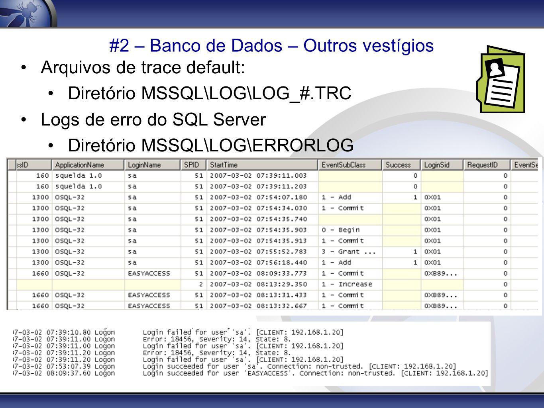 #2 – Banco de Dados – Outros vestígios