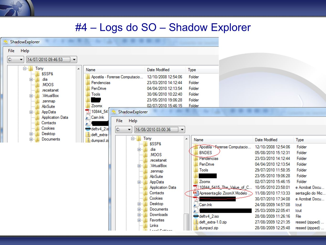 #4 – Logs do SO – Shadow Explorer