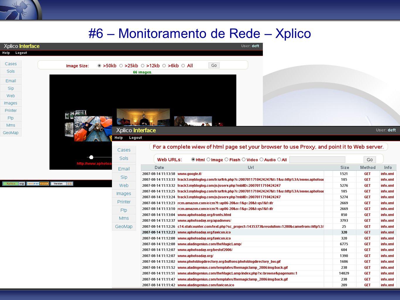 #6 – Monitoramento de Rede – Xplico