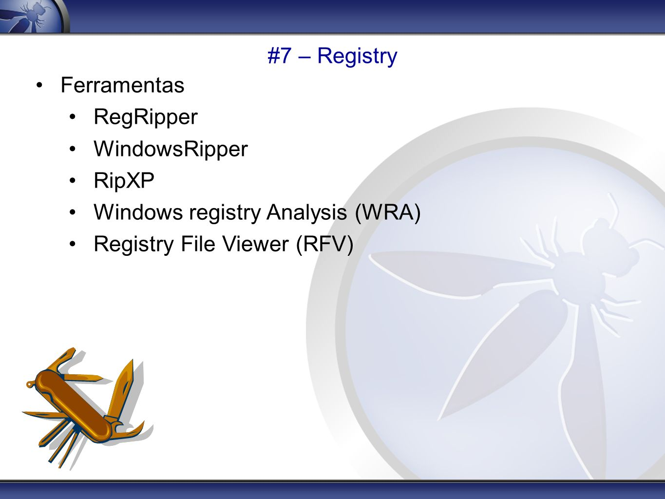 #7 – Registry Ferramentas. RegRipper. WindowsRipper.