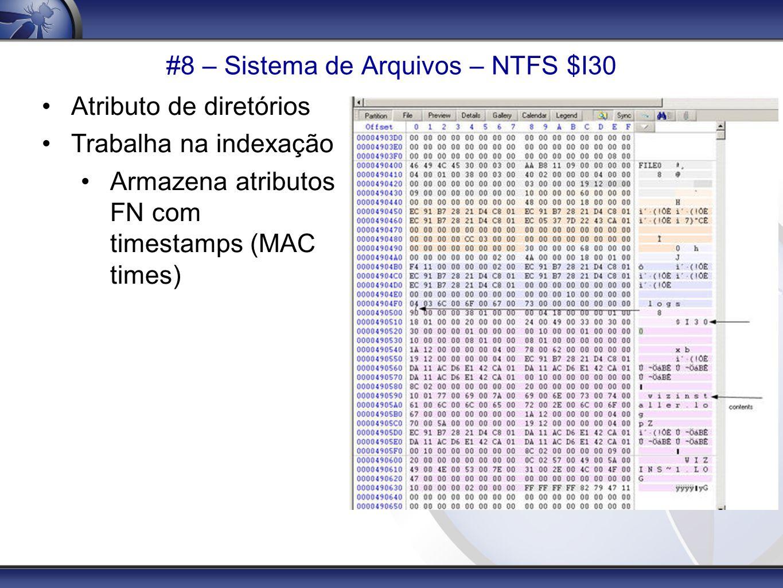 #8 – Sistema de Arquivos – NTFS $I30