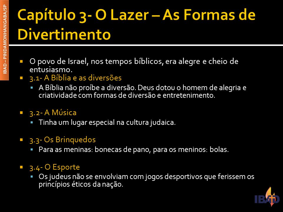 Capítulo 3- O Lazer – As Formas de Divertimento
