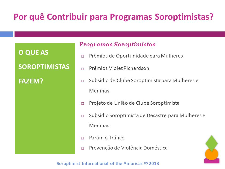 Por quê Contribuir para Programas Soroptimistas
