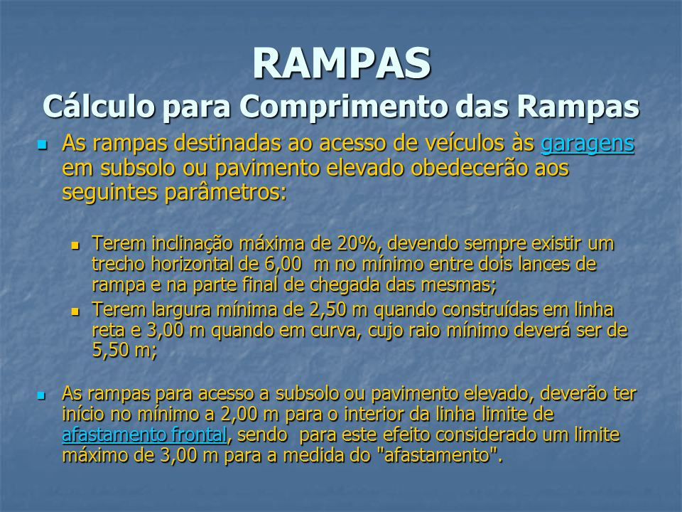 RAMPAS Cálculo para Comprimento das Rampas