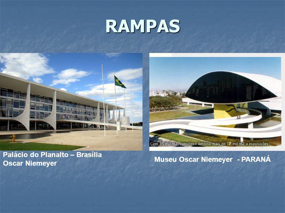 RAMPAS Palácio do Planalto – Brasília Oscar Niemeyer