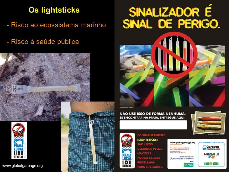 Os lightsticks - Risco ao ecossistema marinho - Risco à saúde pública