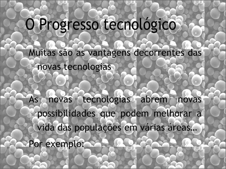 O Progresso tecnológico