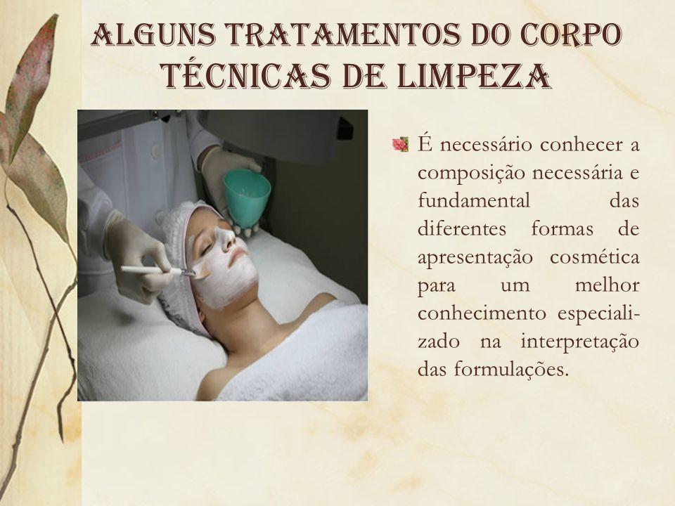 Alguns tratamentos do Corpo Técnicas de limpeza