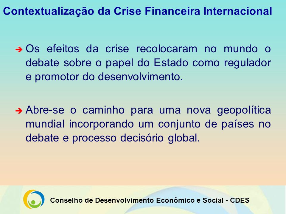 Contextualização da Crise Financeira Internacional