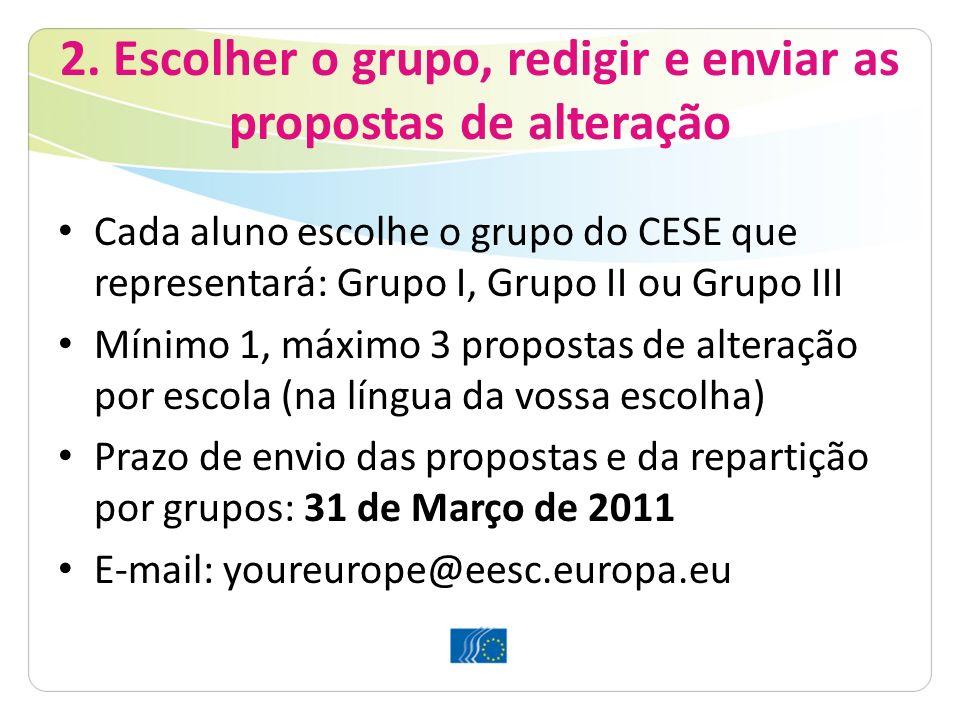 2. Escolher o grupo, redigir e enviar as propostas de alteração