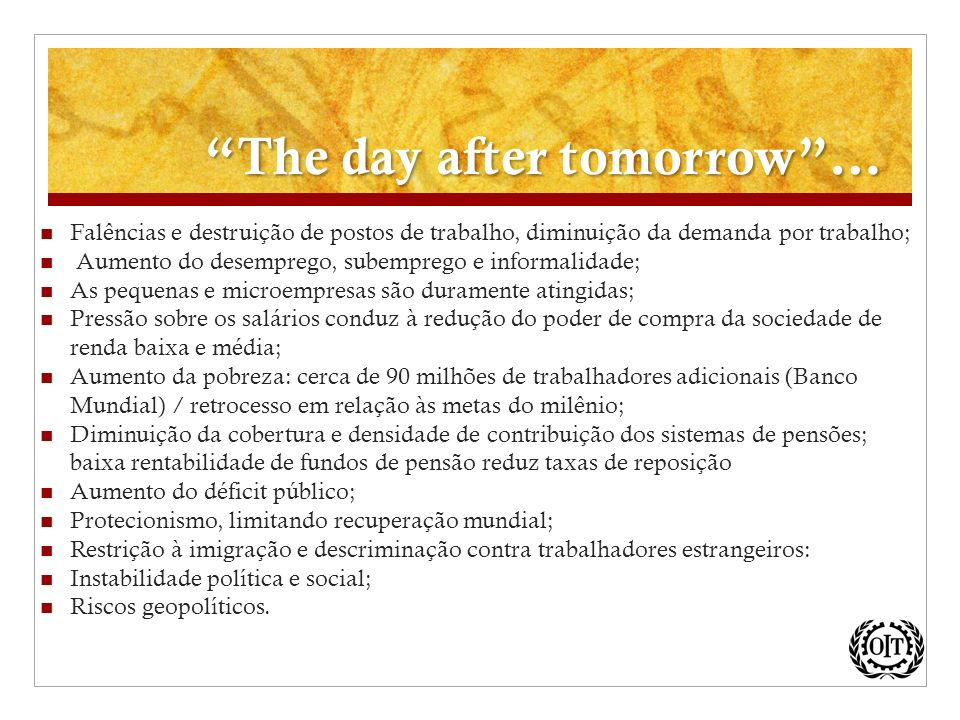 The day after tomorrow …