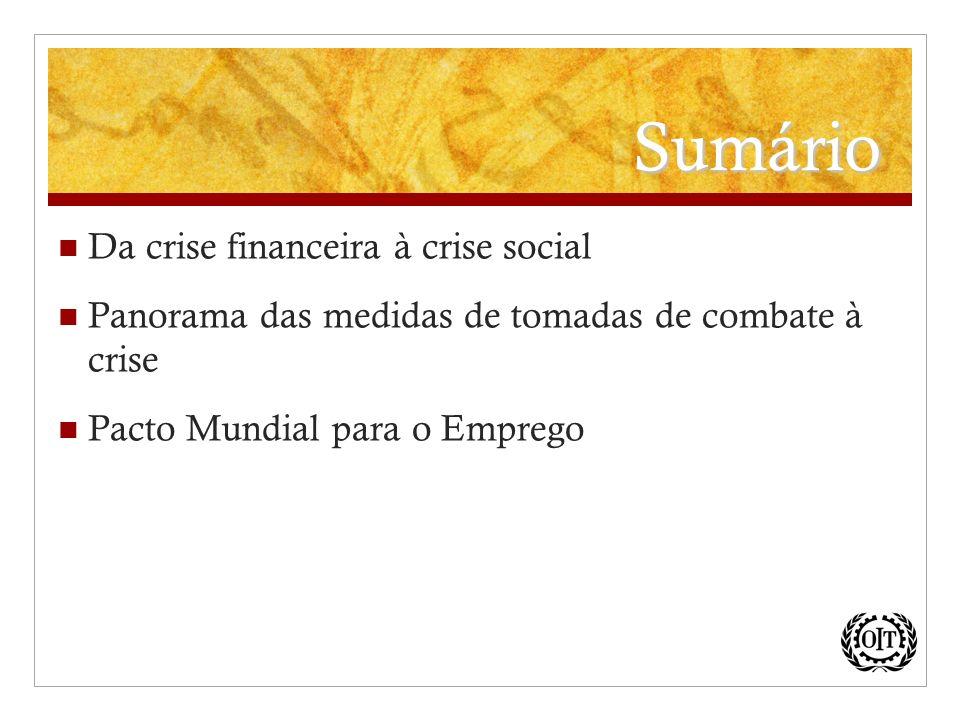 Sumário Da crise financeira à crise social