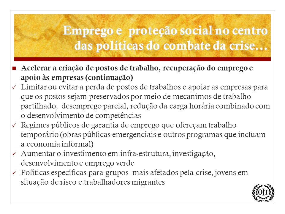 Emprego e proteção social no centro das políticas do combate da crise...