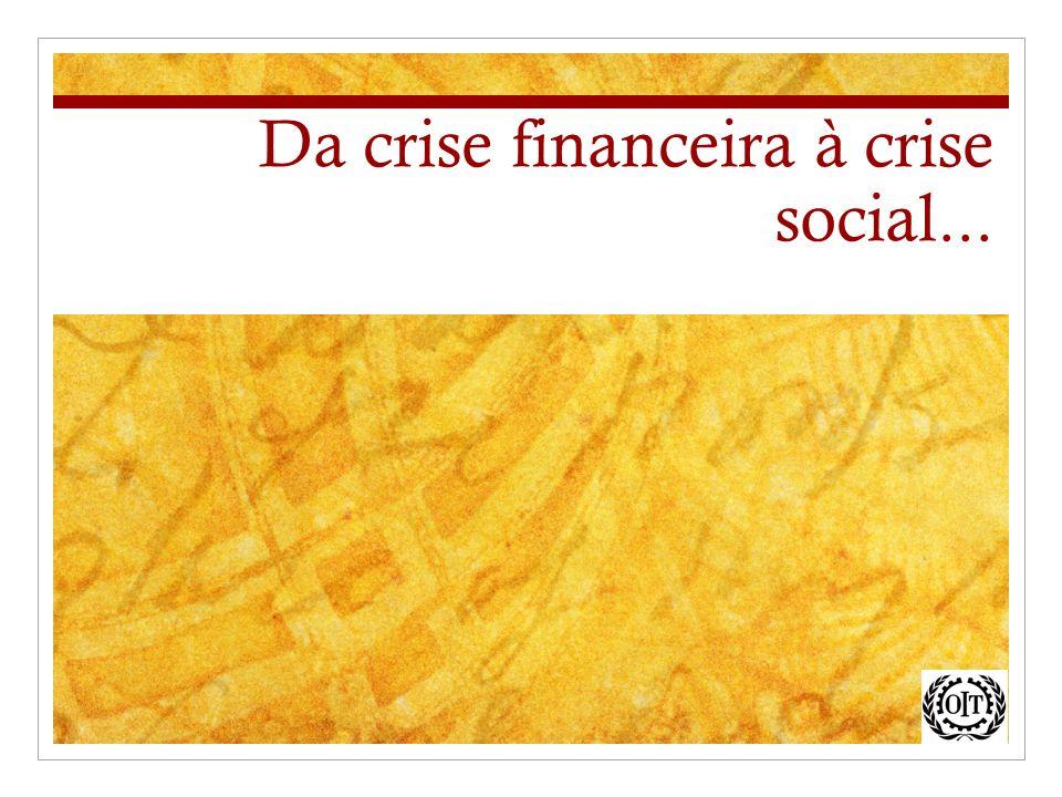 Da crise financeira à crise social...