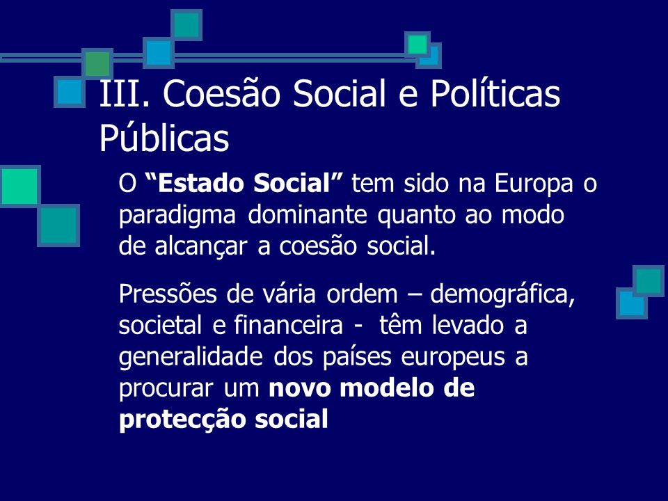 III. Coesão Social e Políticas Públicas