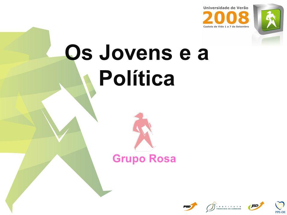 Os Jovens e a Política Grupo Rosa