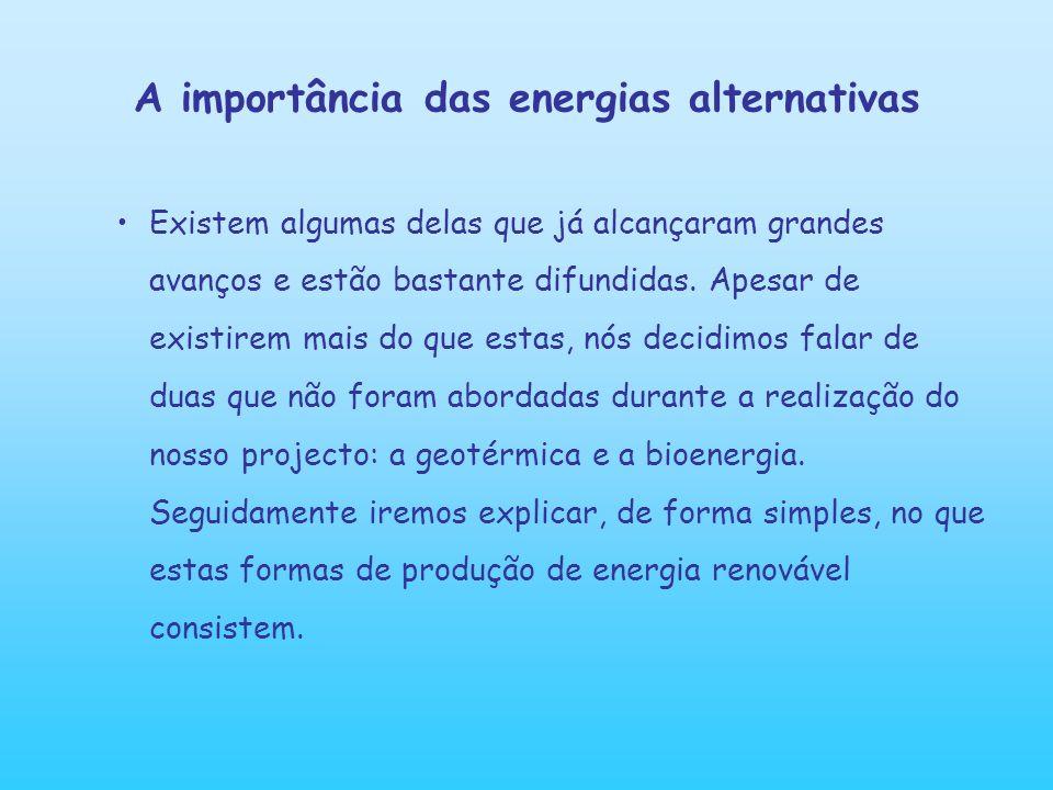 A importância das energias alternativas