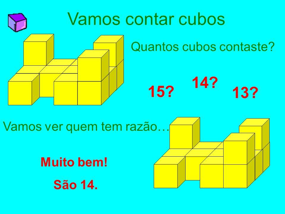 Vamos contar cubos 14 15 13 Quantos cubos contaste