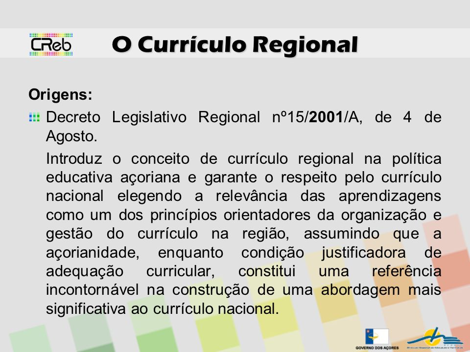 O Currículo Regional Origens: