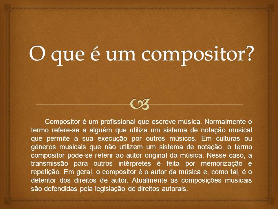 O que é um compositor