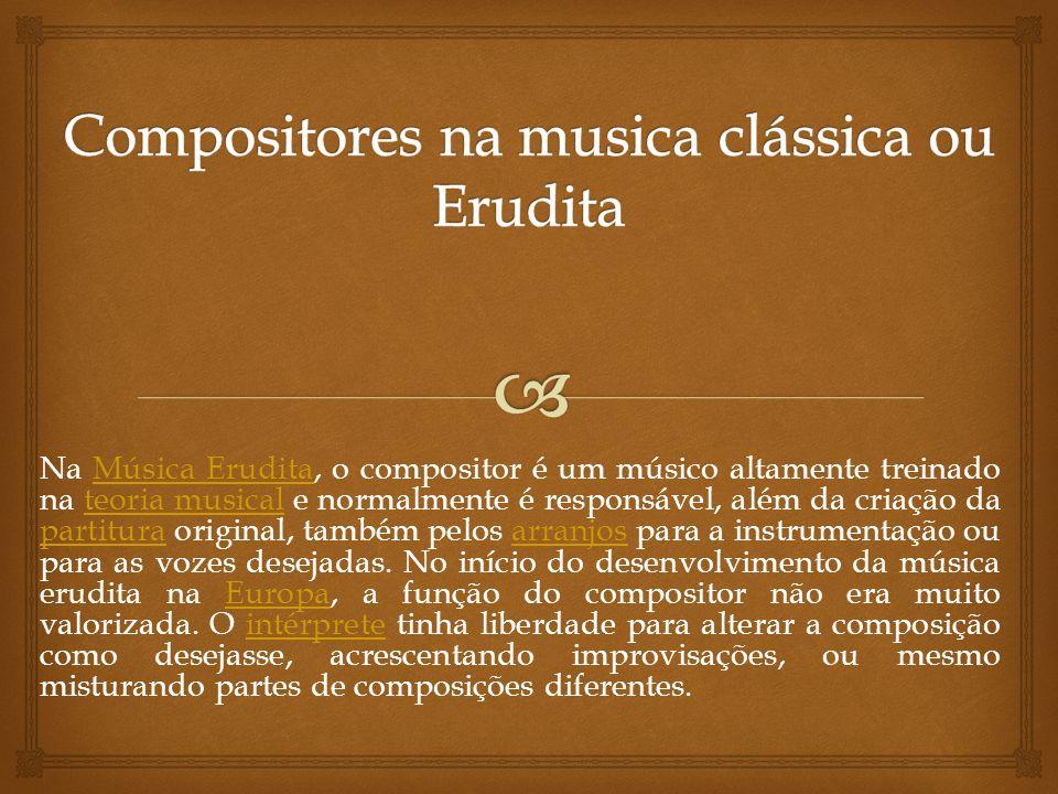 Compositores na musica clássica ou Erudita