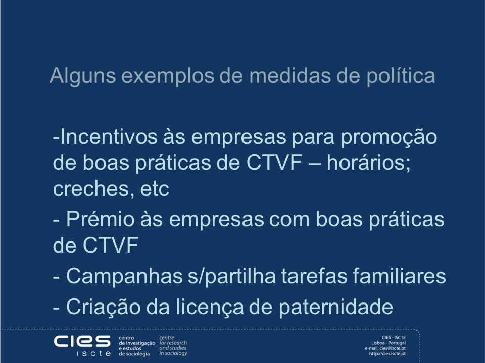 Alguns exemplos de medidas de política