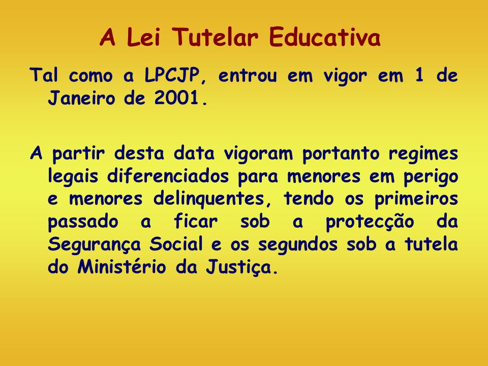 A Lei Tutelar Educativa