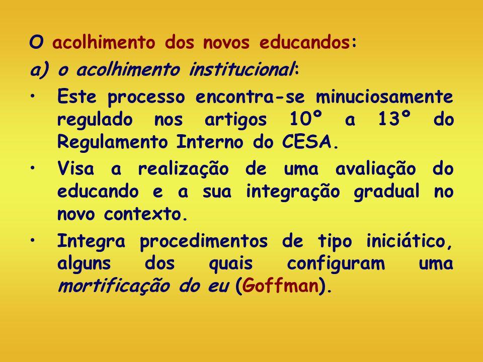 O acolhimento dos novos educandos: