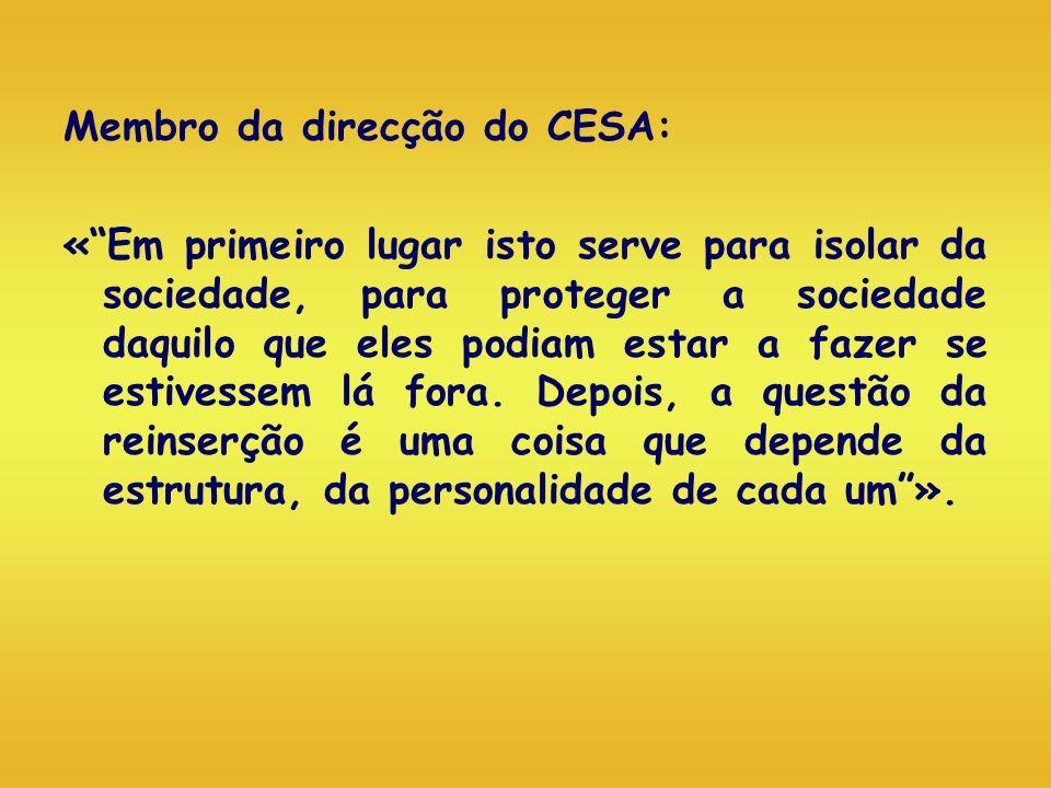 Membro da direcção do CESA: