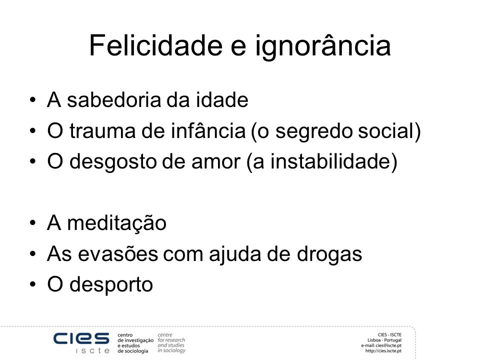 Felicidade e ignorância