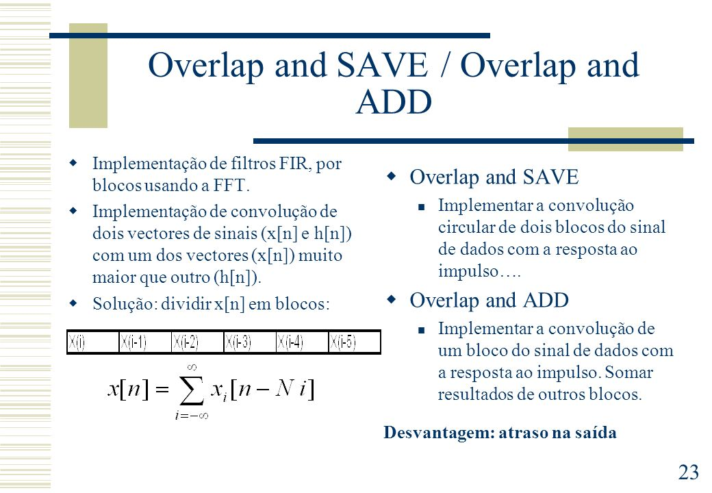 Overlap and SAVE / Overlap and ADD