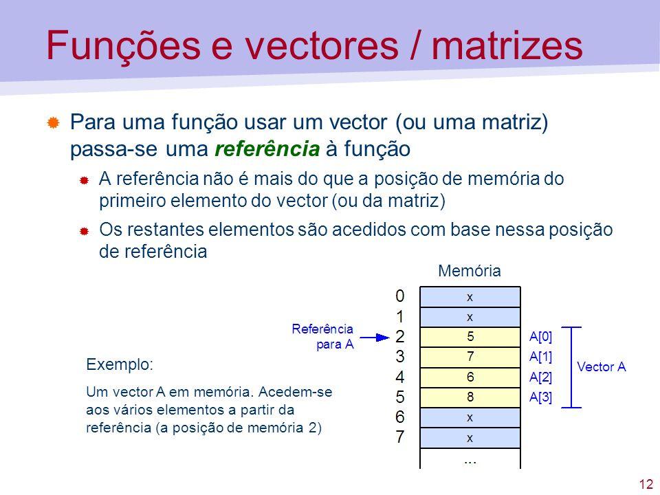 Funções e vectores / matrizes