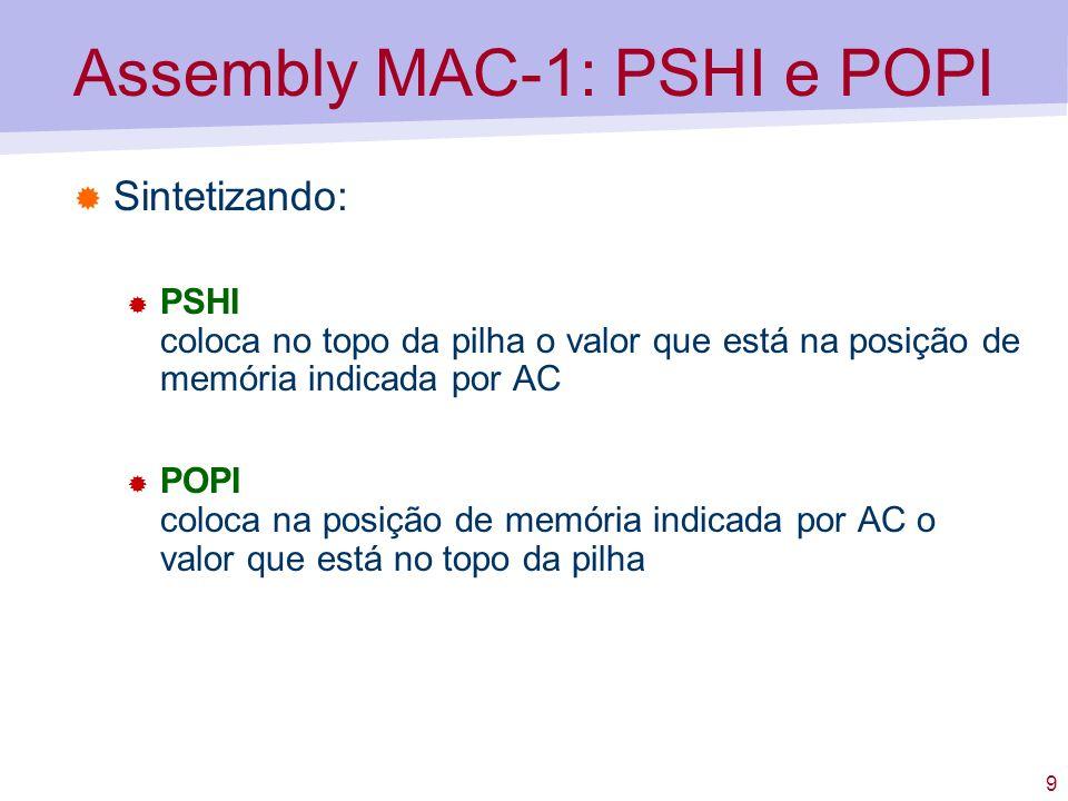 Assembly MAC-1: PSHI e POPI